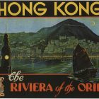 Vintage Travel Posters: Hong Kong Riviera of the Orient