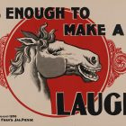 Vintage Tobacco Card: It's Enough to Make a Horse Laugh