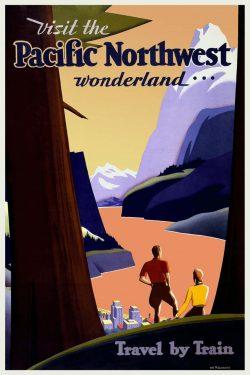Travel Poster: Visit the Pacific Northwest Wonderland Travel by Train,1925