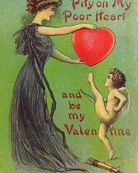 Have a Little Pity on My Heart Vintage Valentine Greeting Art