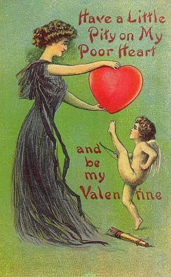 """Have a Little Pity on My Heart"" Vintage Valentine Greeting Card"