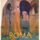 Visit Roma Old Ruins, 1920's Poster