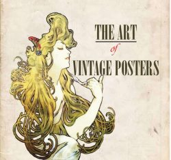 The Art of Vintage Posters